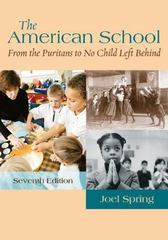 The American School: From the Puritans to No Child Left Behind 7th edition 9780073525891 0073525898