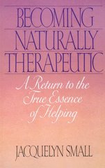 Becoming Naturally Therapeutic 1st Edition 9780553348002 0553348000
