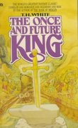 The Once and Future King 1st Edition 9780441627400 0441627404