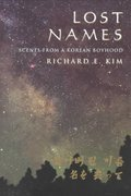 Lost Names -Scenes from Korean Boyhood 1st edition 9780520214248 0520214242