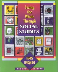 Seeing the Whole Through Social Studies 2nd edition 9780325004488 032500448X