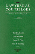 Lawyers As Counselors 2nd Edition 9780314238160 0314238166