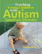 Teaching Young Children with Autism Spectrum Disorder 0 9780876590089 0876590083