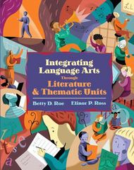 Integrating Language Arts Through Literature and Thematic Units 1st edition 9780205395101 0205395104