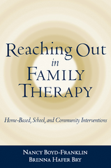 Reaching Out in Family Therapy 1st Edition 9781572306752 1572306750