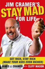 Jim Cramer's Stay Mad for Life 0 9781416558859 1416558853