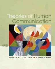 Theories of Human Communication 9th Edition 9780495095873 0495095877