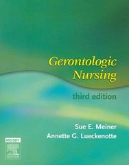 Gerontologic Nursing 3rd Edition 9780323031462 0323031463