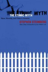 The Ethnic Myth 3rd edition 9780807041536 080704153X