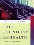 Race, Ethnicity, and Health 2nd edition 9780787964511 0787964514