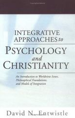 Integrative Approaches to Psychology and Christianity 0 9781592447992 1592447996