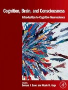 Cognition, Brain, and Consciousness 1st edition 9780123736772 0123736773