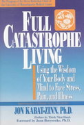 Full Catastrophe Living 1st Edition 9780385303125 0385303122
