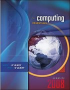 Computing Essentials 2008, Complete Edition 19th Edition 9780073516707 0073516708