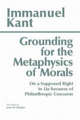 Grounding for the Metaphysics of Morals 3rd edition 9780872201668 087220166X