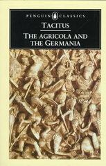 The Agricola and the Germania 0 9780140442410 0140442413
