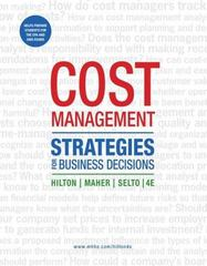 Cost Management: Strategies for Business Decisions 4th edition 9780073526805 0073526800