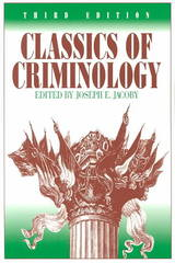 Classics of Criminology 3rd edition 9781577663096 1577663098
