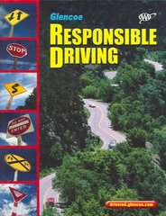 Responsible Driving, Softcover Student Edition 3rd edition 9780078678141 0078678145