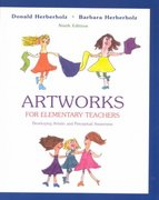 Artworks for Elementary Teachers with Art Starts 9th edition 9780072515800 0072515805