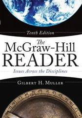 The McGraw-Hill Reader: Issues Across the Disciplines 10th edition 9780073533131 0073533130