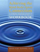 Achieving The Mind-Body-Spirit Connection: A Stress Management Workbook 1st Edition 9780763745738 0763745731