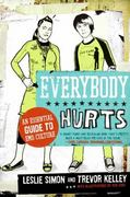 Everybody Hurts 0 9780061195396 0061195391