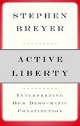 Active Liberty 1st Edition 9780307263131 0307263134