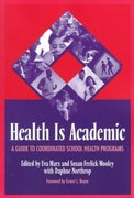 Health Is Academic 1st edition 9780807737132 0807737135