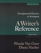 Developmental Exercises to Accompany a Writer's Reference 5th edition 9780312402419 0312402414