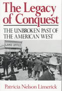 The Legacy of Conquest 1st Edition 9780393304978 0393304973