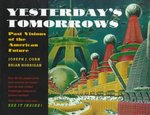 Yesterday's Tomorrows 1st Edition 9780801853999 0801853990