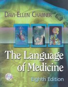 Medical Terminology Online for The Language of Medicine (User Guide, Access Code, Textbook and iTerms Package) 8th edition 9781416055105 141605510X