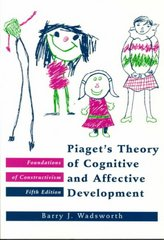 Piaget's Theory of Cognitive and Affective Development 5th Edition 9780801307737 0801307732