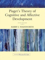Piaget's Theory of Cognitive and Affective Development 5th edition 9780205406036 0205406033