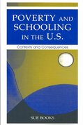Poverty and Schooling in the U.S. 1st edition 9780805838930 0805838937