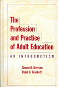 The Profession and Practice of Adult Education 1st Edition 9780470183038 0470183039