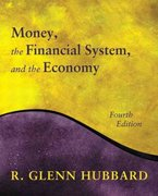 Money, the Financial System, and the Economy 4th edition 9780201726145 0201726149