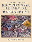 Foundations of Multinational Financial Management 4th edition 9780471366232 0471366234