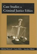 Case Studies in Criminal Justice Ethics 0 9781577664666 1577664663