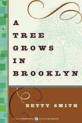 A Tree Grows in Brooklyn 1st Edition 9780061120077 0061120073