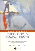 Theology and Social Theory 2nd edition 9781405136846 1405136847
