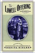 The Lowell Offering 1st Edition 9780393316858 0393316858