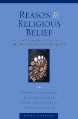 Reason and Religious Belief 3rd Edition 9780195156959 0195156951