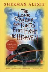The Lone Ranger and Tonto Fistfight in Heaven 0 9780802141675 0802141676