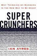 Super Crunchers 1st edition 9780553805406 0553805401
