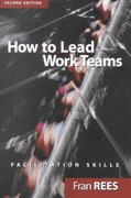 How To Lead Work Teams 2nd edition 9780787956912 0787956910