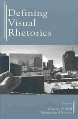 Defining Visual Rhetorics 1st Edition 9780805844030 0805844031