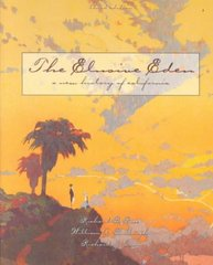 The Elusive Eden: A New History of California 3rd edition 9780072418101 0072418109