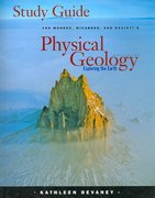 Study Guide for Monroe/Wicander/Hazlett's Physical Geology: Exploring the Earth 6th edition 9780495011507 0495011509